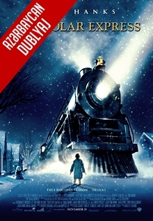 Qütb Ekspressi - The Polar Express (2004) HDRip (Azəri Dublyaj)