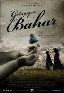 Gelmeyen Bahar (2013) HD