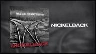 Nickelback - What Are You Waiting For? (Audio)