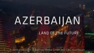 Azerbaycan Land of the Future 2014