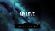 Funkin Matt feat. Chris Lie - My Love (Cover Art)