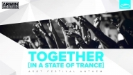 Armin van Buuren - Together (In A State Of Trance) (Original Mix) [ASOT Festival Anthem]