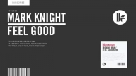 Mark Knight - Feel Good