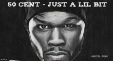 50 Cent - Just A Lil Bit (Vartel Cube)