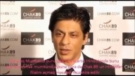 CHAK 89-interview with Shah Rukh Khan