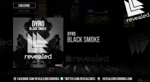 Dyro - Black Smoke [OUT NOW!]